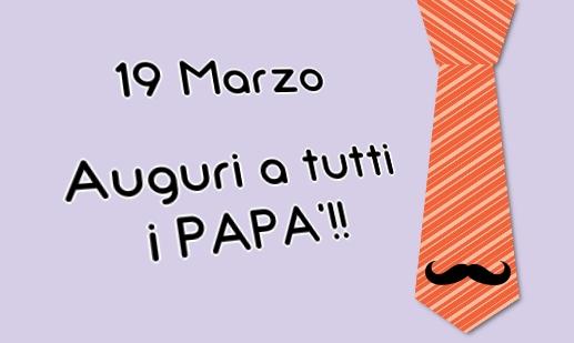Festa Del Papà 19 Marzo 2017 Un Due Tre Stella Di A Salogni